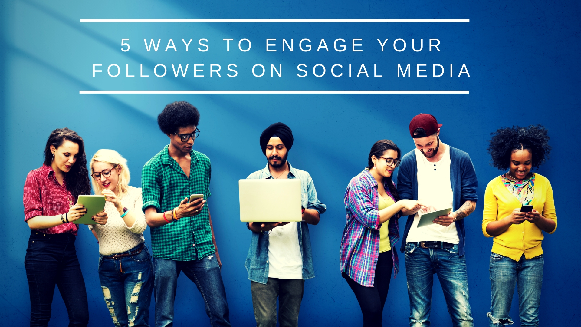 5 Ways to Engage Your Followers