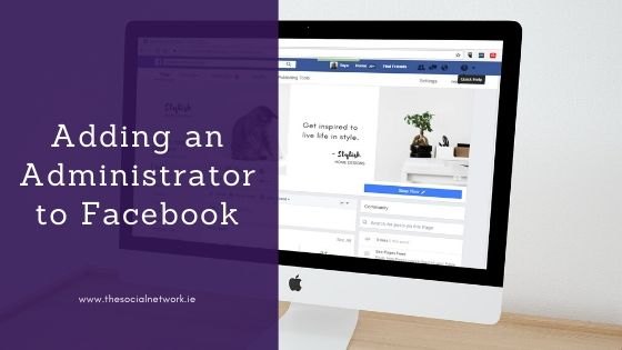 How to add an administrator to Facebook