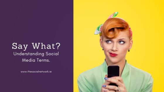 Understanding Social Media Terms.