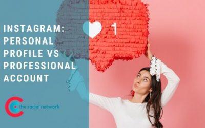 Instagram: Personal Profile vs Professional Account