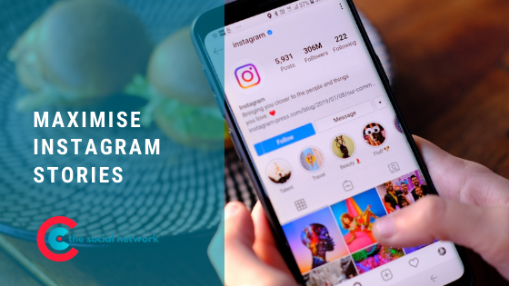 Maximise Instagram Stories