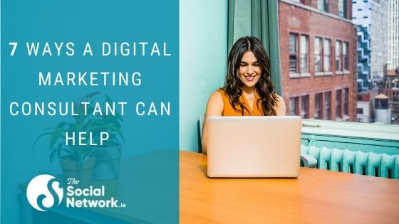 7 Ways a Digital Marketing Consultant Can Help Your Small Business